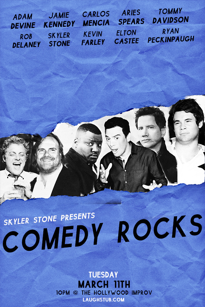 Skyler Stones COMEDY ROCKS with Carlos Mencia Adam Devine Jamie Kennedy Aries Spears Rob Delaney Kevin Farley and Tommy Davidson