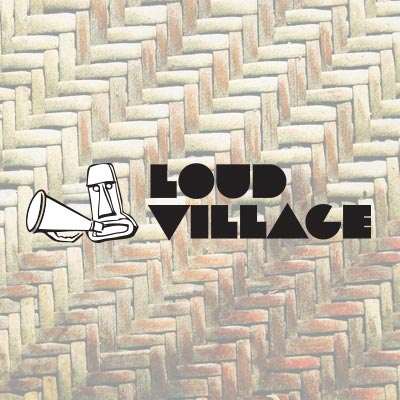 LOUD VILLAGE with Rory Scovel Moshe Kasher Eric Andre Alice Wetterlund Joe Sib and Jay Larson