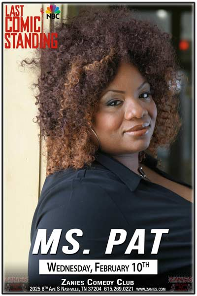 Ms Pat from the Bob & Tom Show and NBCs Last Comic Standing live at Zanies Comedy Club Nashville February 10, 2016