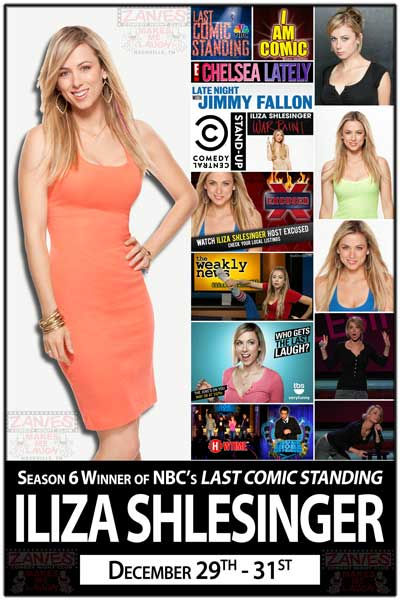 Iliza Shlesinger Winner Last Comic Standing 6 & Host of Exhausted Live at Zanies Comedy Club Nashville December 29-31, 2014