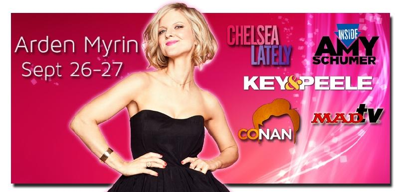 Arden Myrin as seen on Chelsea Lately 104times MadTV Conan Key and Peel Inside Amy Schumer Hot in Clevland Reno 911 Hung and more For a sneak peek click here then select video preview