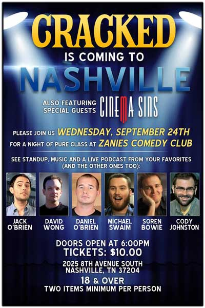 Cracked.com & Cinema Sins Comedy Show Live at Zanies Comedy Nashville Wednesday, 9/24, 2014