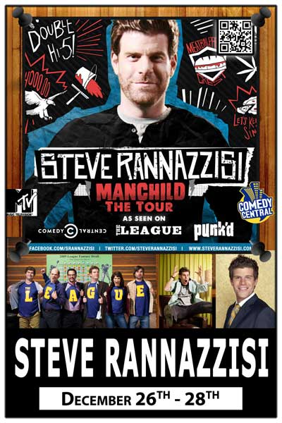 Steve Rannazzisi Dec 26-28 from FX's The League