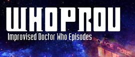 WHO PROV Improvised Episodes of Doctor Who