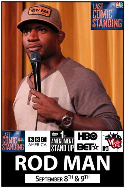 Rod Man September 8 & 9, 2014 Finalist on NBC's Last Comic Standing Live at Zanies Comedy Club - Nashville