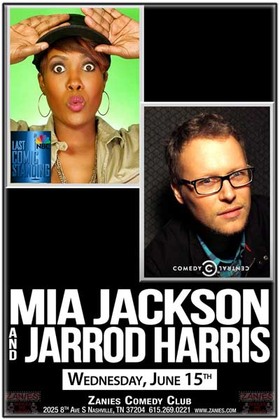 Mia Jackson and Jarrod Harris live at Zanies Comedy Club Nashville Wednesday, June 15, 2016