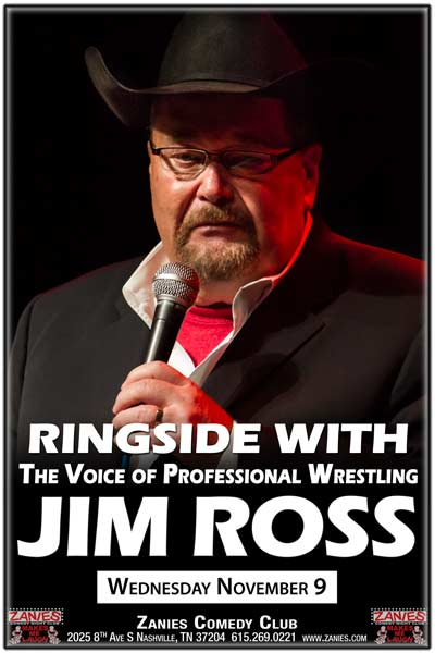 WWE's Jim Ross LIVE at Zanies on November 9, 2016