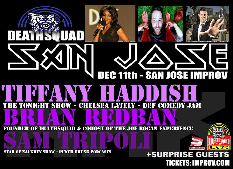 DEATHSQUAD SUPER SHOW Presented by 420Funnycom