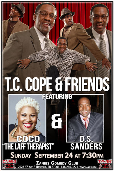 "TC Cope & Friends featuring Coco ""The Laff Therapist"" and DS Sanders live at Zanies Comedy Club Nashville Sunday, September 24, 2017"