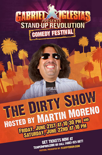 Stand Up Revolution Comedy Festival The Dirty Show Hosted By Martin Moreno