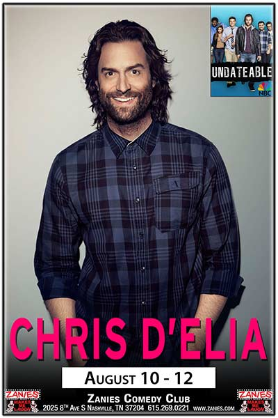 Chris D'Elia from NBC's Undateable live at Zanies Comedy Club Nashville August 10 -12, 2017