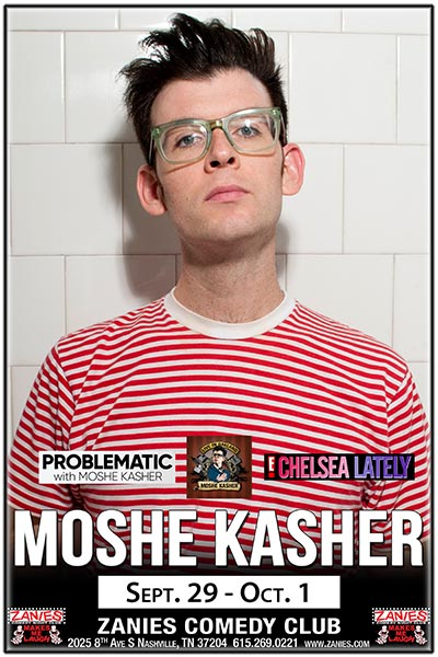 Moshe Kasher Live at Zanies Comedy Club Nashville Sept. 29 - Oct. 1, 2017