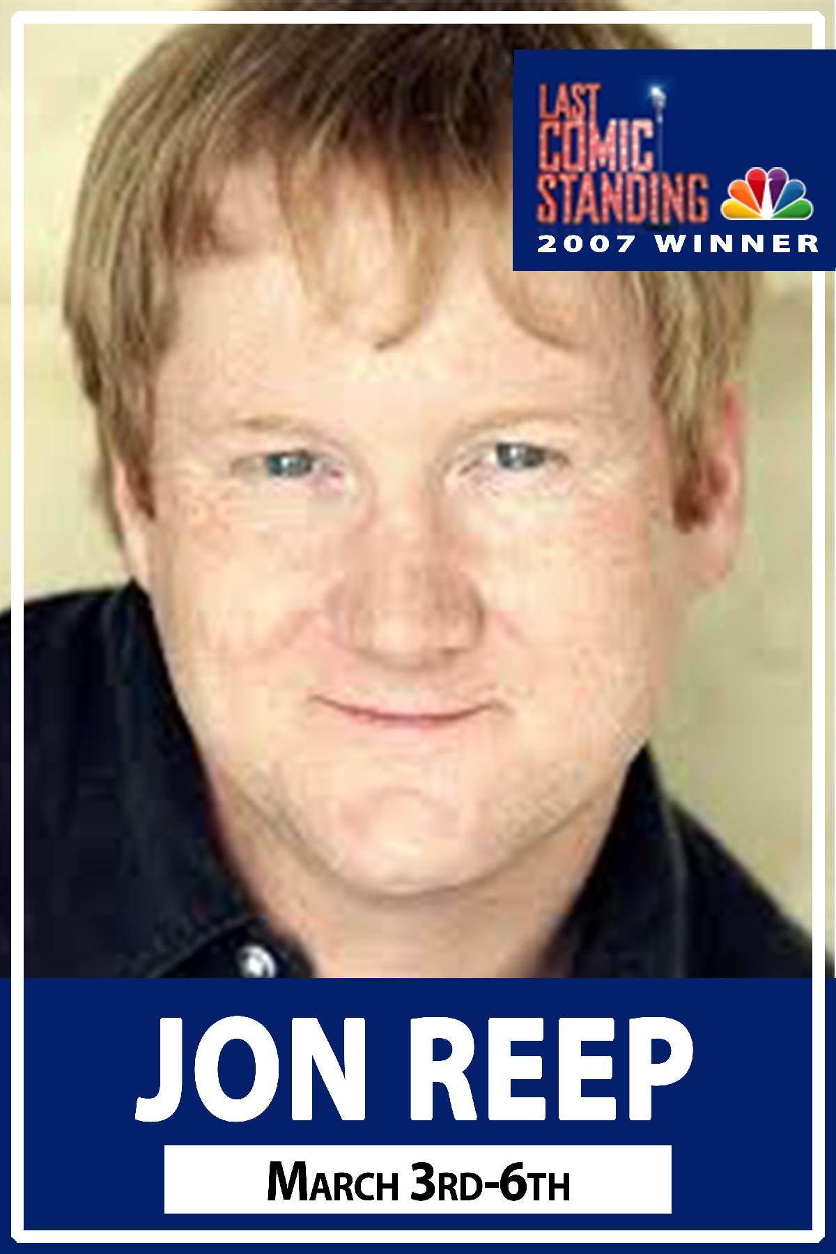 Jon Reep winner Last Comic Standing 2007 live at Zanies Comedy Club March 3-6, 2016