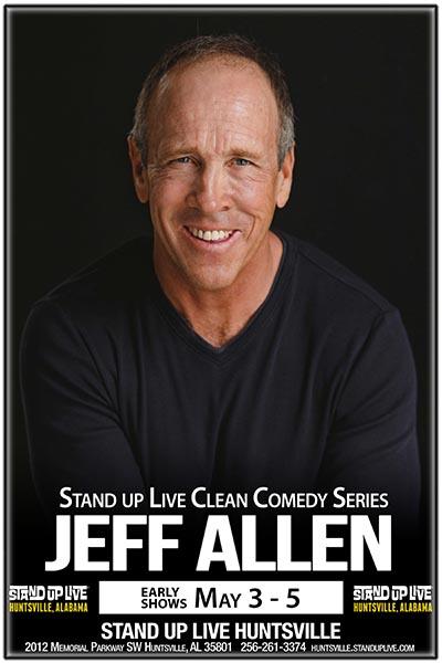 Jeff Allen Clean Comedy Series Stand Up Live Huntsville