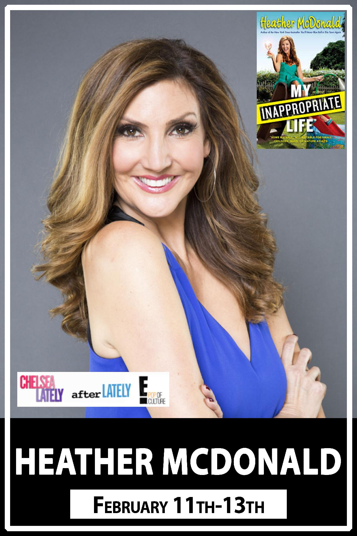Heather McDonald from Chelsea Lately and After Lately live at Zanies Comedy Club Nashville February 11-13, 2016