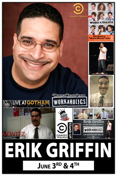 Erik Griffin is Montez  from the Workahololics live at Zanies Comedy Club June 3 & 4, 2015