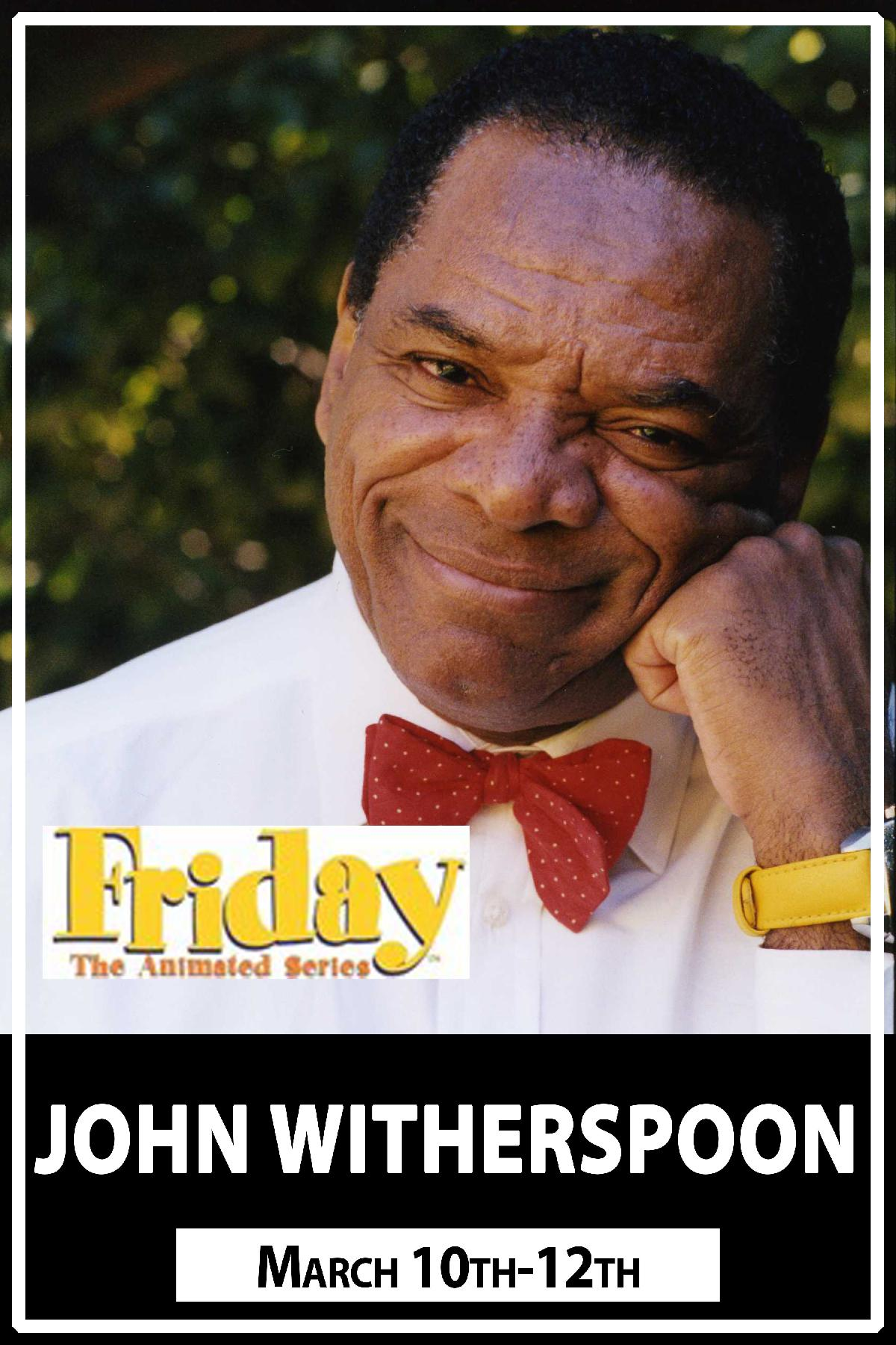John Witherspoon from the Friday movies and much more live at Zanies Comedy Club Nashville March 10-12, 2016