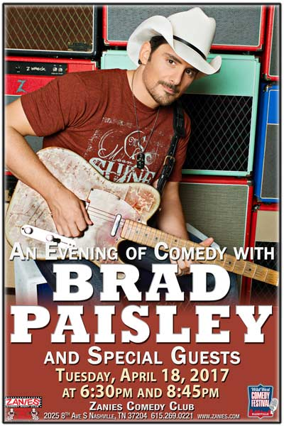 An Evening of Comedy with Brad Paisley and Special Guests live at Zanies Comedy Club Nashville Tuesday, April 18, 2017