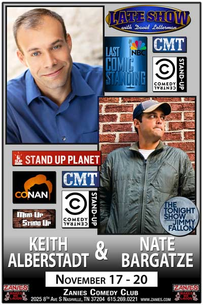 Keith Alberstadt with Nate Bargatze November 17-20, 2016