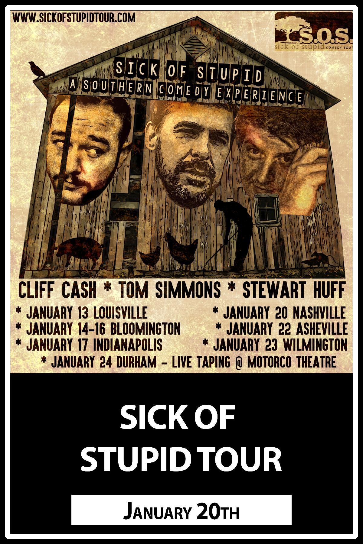 Sick of Stupid Tour starring Cliff Cash, Tom Simmons and Stewart Huff live at Zanies Comedy Club Nashville January 20, 2016