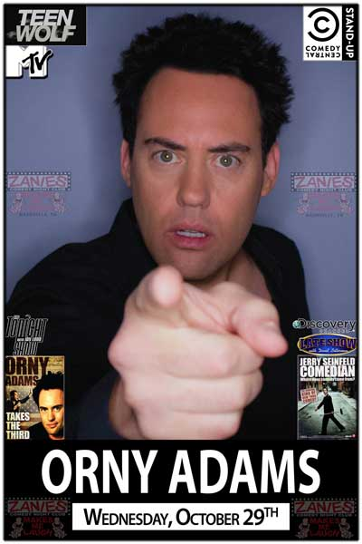 Orny Adams Coach Finstock from MTV's Teen Wolf, Comedy Central, Discovery Channel, Leno, Letterman and much more Live at Zanies Wednesday, October 29, 2014
