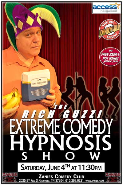 The Rich Guzzi X-treme Comedy Hypnosis Show live at Zanies Comedy Club Nashville Saturday, June , 2016 at 11:30pm