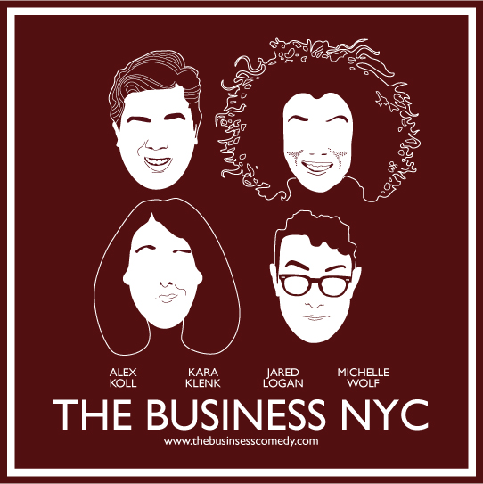 The Business NYC Edition w Janeane Garofalo Joe Zimmerman Myq Kaplan Clare OKane Michelle Wolf Kara Klenk Alex Koll Jared Logan and More