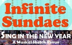 Infinite Sundaes and Sing in the New Year