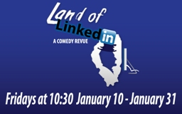 Land of LinkedIn A Sketch Comedy Revue