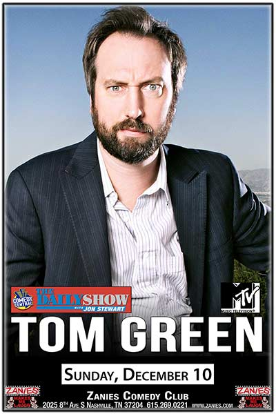 Tom Green Live at Zanies Comedy Club Nashville December 10, 2017
