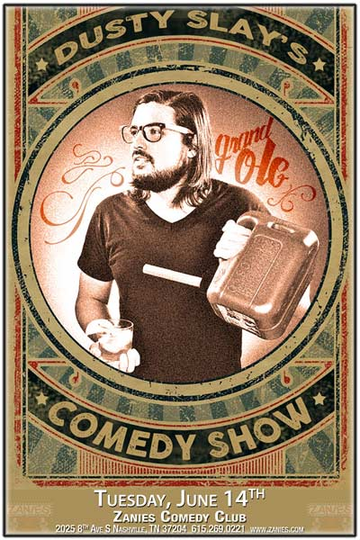 Dusty Slay's Grand Ole Comedy Show live at Zanies Comedy Club Nashville Tuesday, June 14, 2016