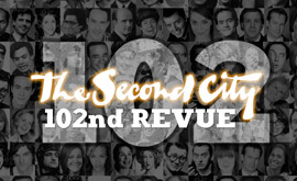The Second Citys 102nd Mainstage Revue Private Event