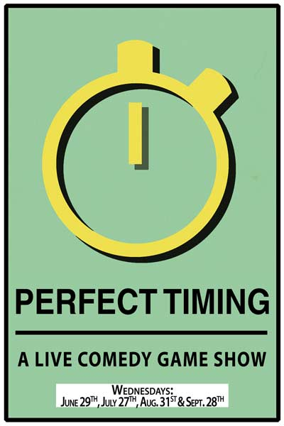 Perfect Timing A Live Comedy Game Show Live at Zanies Nashville Wednesdays: June 29, July 27, Aug. 31 & Sept. 28, 2016