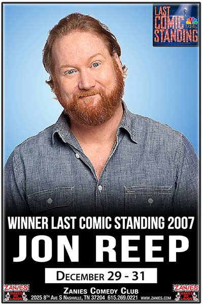 Jon Reep Live at Zanies Comedy Club Nashville December 29-31, 2017