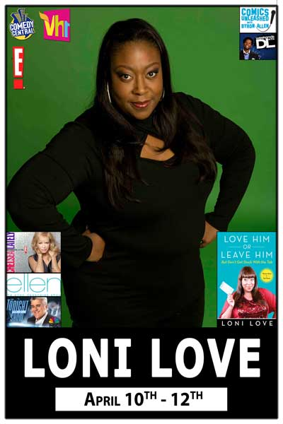 Loni Love from Chelsea Lately, Ellen and more April 10-12