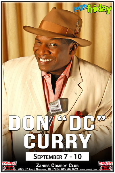 Don D.C. Curry Live at Zanies Comedy Club Nashville September 7-10, 2017