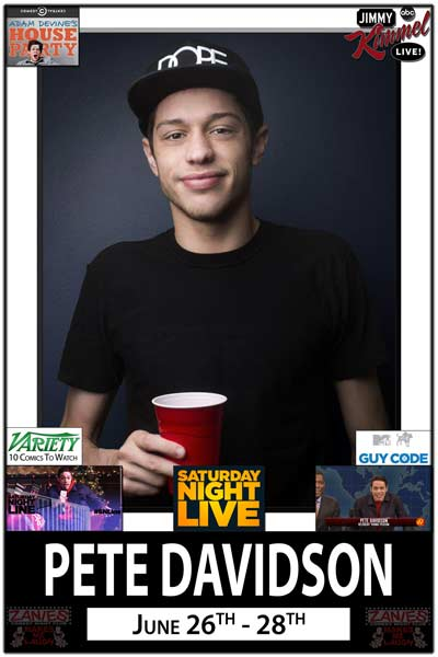 Pete Davidson from SNL MTV Guy Code, Adam Devine's House Party and much more Live at Zanies Comedy Club Nashville June 26-28, 2015