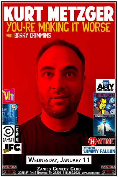 "Kurt Metzger ""You're Making It Worse"" w/ Barry Crimmins live at Zanies Comedy Club Nashville Wednesday, January 11, 2017"
