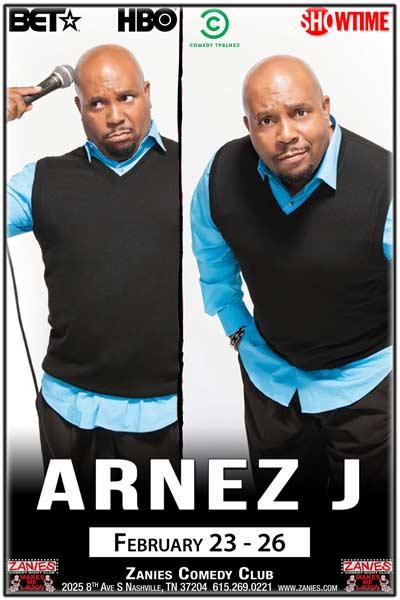 Arnez J LIVE at Zanies - February 23-26, 2017