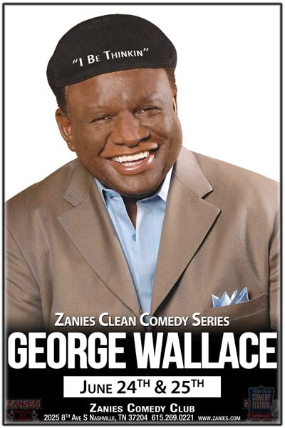 George Wallace continues Zanies Clean Comedy Series live at Zanies Comedy Club June 24 & 25, 2016