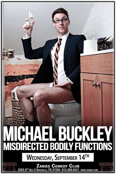 Michael Buckley: Misdirected Bodily Functions live at Zanies Comedy Club Nashville Wednesday, September 14, 2016