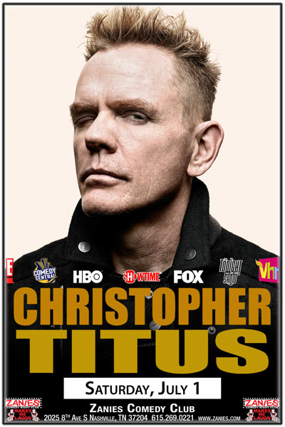 Christopher Titus seen on Comedy Central, FOX, HBO, Showtime, and much more live at Zanies Comedy Club Saturday, July 1, 2017