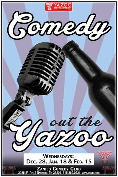 Comedy out the Yazoo live at Zanies Comedy Club  Wednesdays: Dec. 28, 2016, January 18 & February 15, 2017