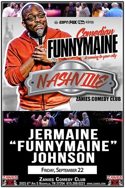 JERMAINE FUNNYMAINE JOHNSON Live at Zanies Comedy Club Nashville Friday, September 22, 2017