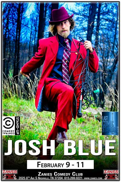 Josh Blue seen on Comedy Central, Last Comic Standing and much more live at Zanies Comedy Club Nashville February 9-11, 2017