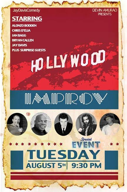 JayDavisComedy Presents at The Improv with Bryan Callen Ian Bagg Chris DElia and Alonzo Bodden