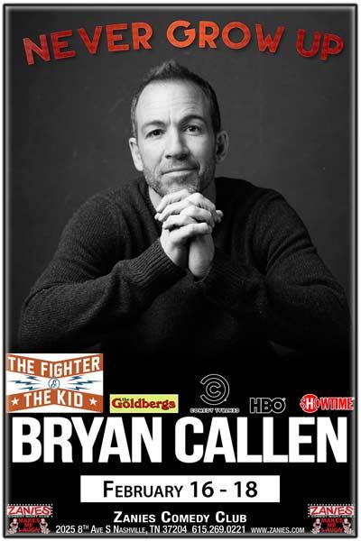 Bryan Callen LIVE at Zanies - February 16-18, 2017