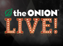 The Onion Live! The Workshop Shows
