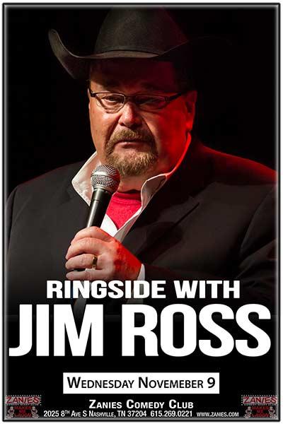 WWE's Jim Ross LIVE at Zanies on November 9, 2016