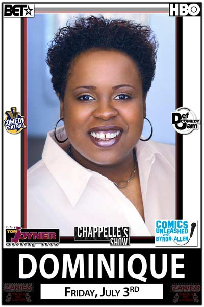 Dominique live at Zanies Comedy Club Friday, July 3, 2015